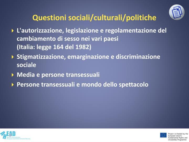 Questioni sociali/culturali/politiche