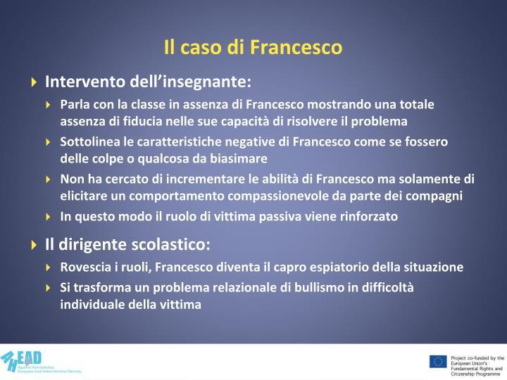 Il caso di Francesco