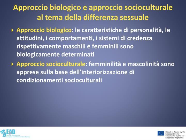 Approccio biologico e approccio socioculturale al tema della differenza sessuale