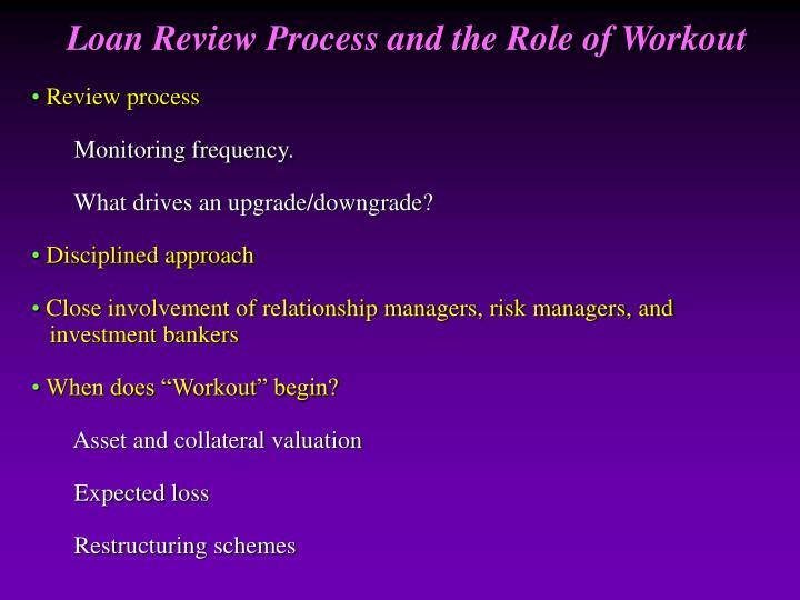 Loan Review Process and the Role of Workout