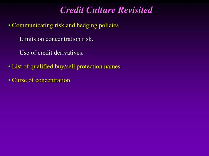 Credit Culture Revisited
