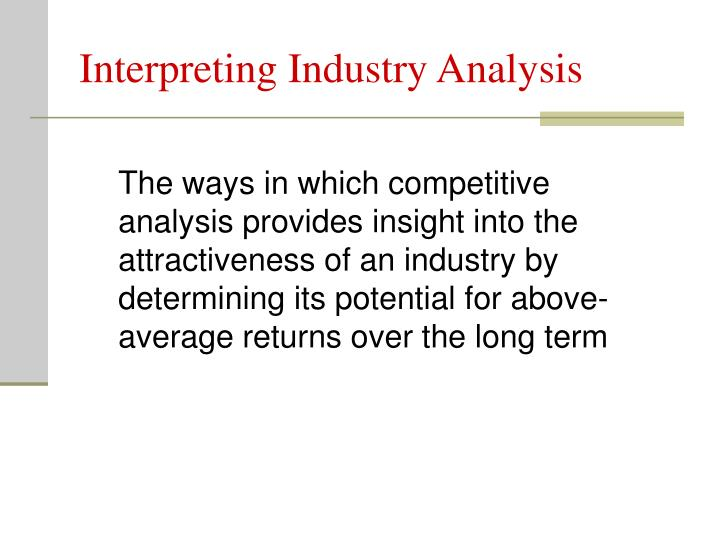 Interpreting Industry Analysis