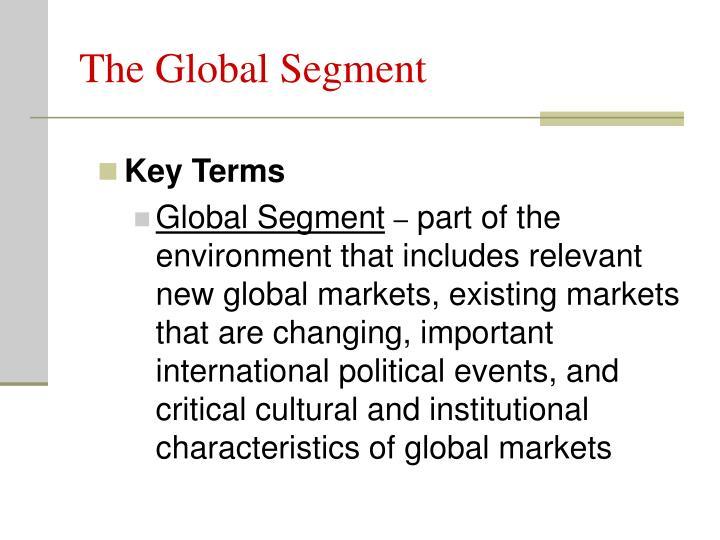 The Global Segment