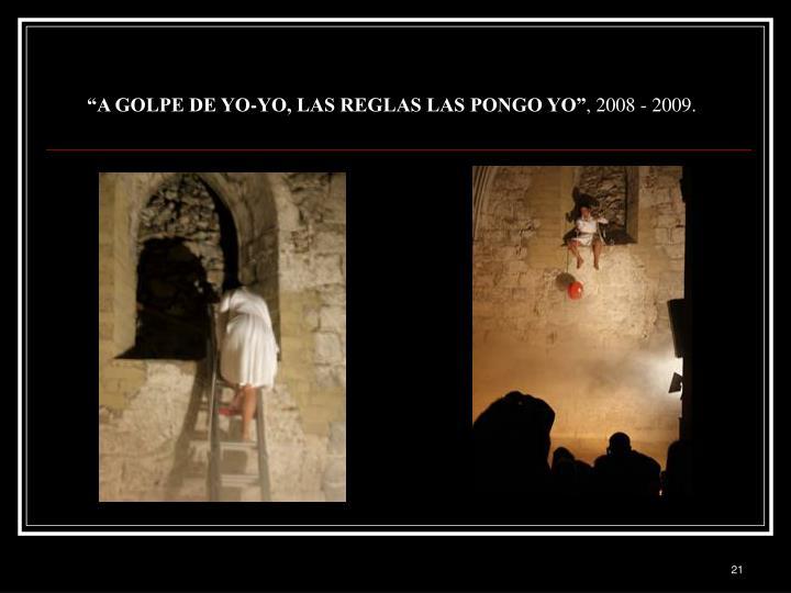 """""""A GOLPE DE YO-YO, LAS REGLAS LAS PONGO YO"""""""