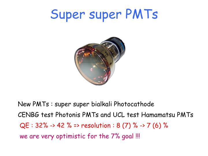 Super super PMTs