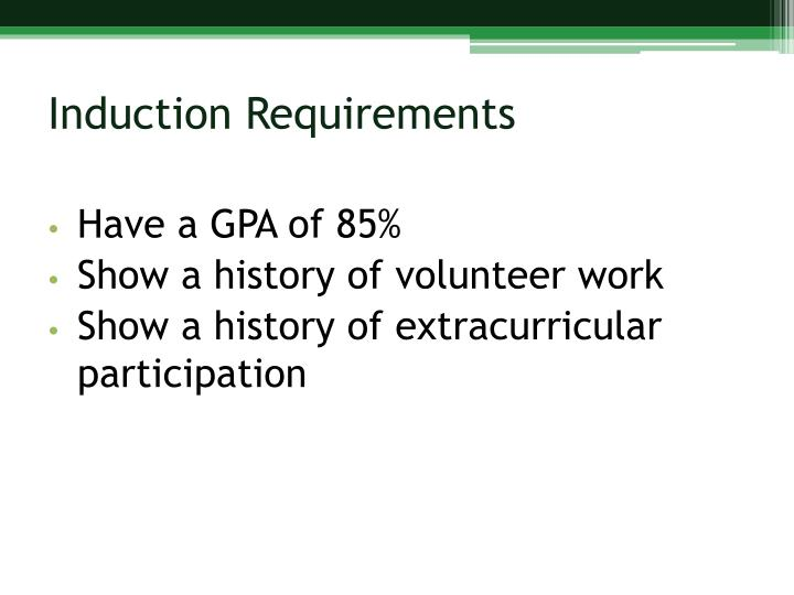 Induction Requirements