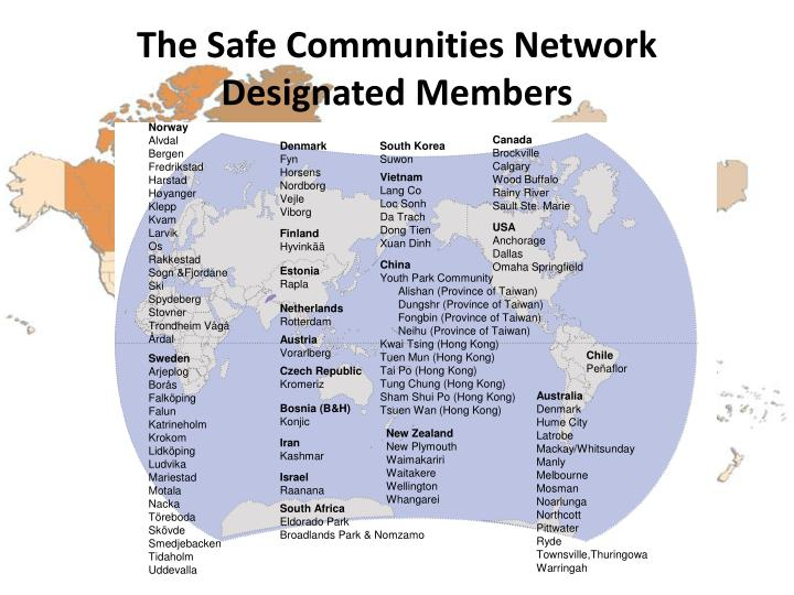 The Safe Communities Network Designated Members
