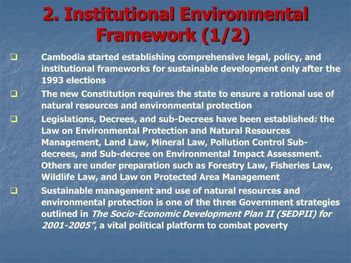 2. Institutional Environmental Framework (1/2)