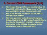3 current cdm framework 1 4