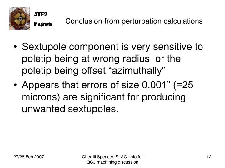 Conclusion from perturbation calculations