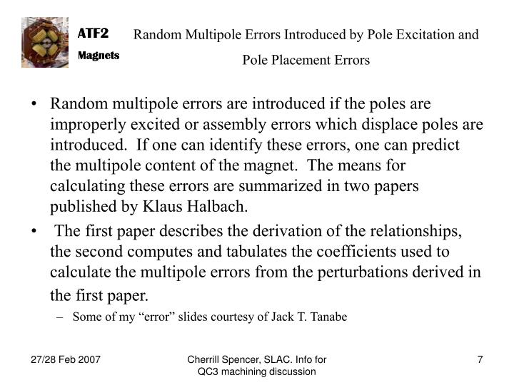 Random Multipole Errors Introduced by Pole Excitation and Pole Placement Errors