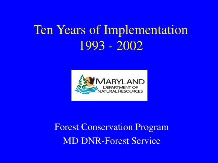 Ten Years of Implementation