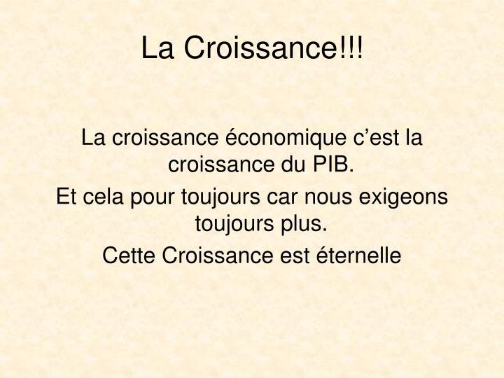 La Croissance!!!