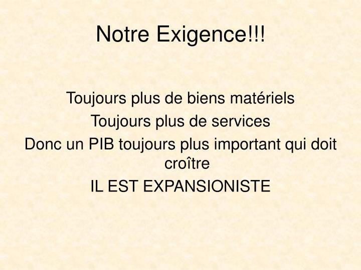 Notre Exigence!!!