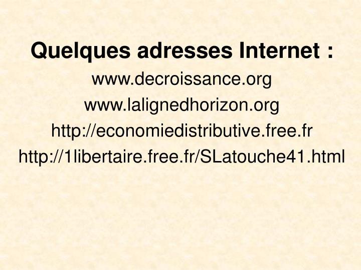 Quelques adresses Internet :
