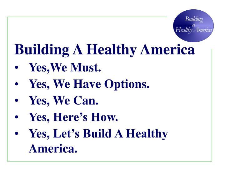 Building A Healthy America