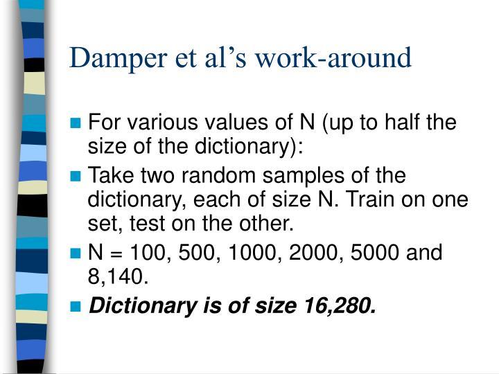 Damper et al's work-around