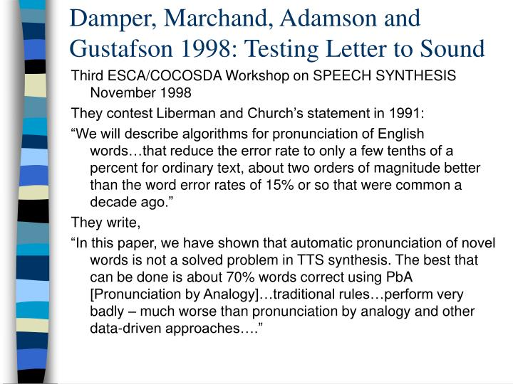 Damper, Marchand, Adamson and Gustafson 1998: Testing Letter to Sound