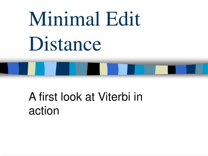 Minimal Edit Distance
