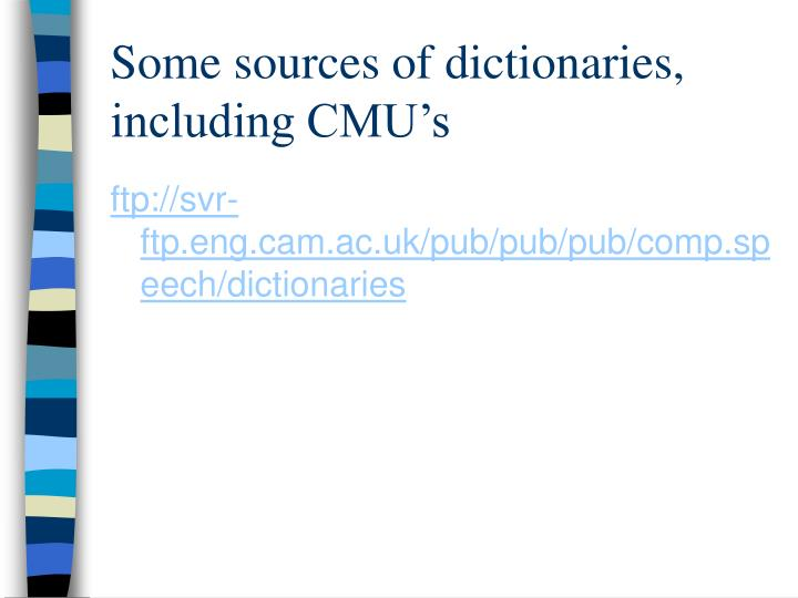 Some sources of dictionaries,