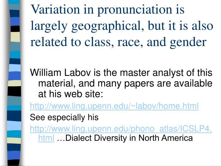 Variation in pronunciation is