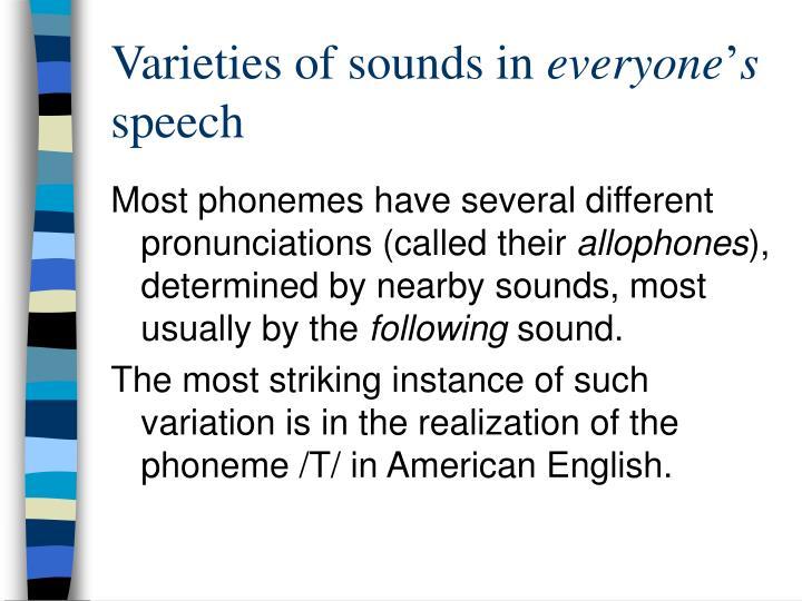 Varieties of sounds in