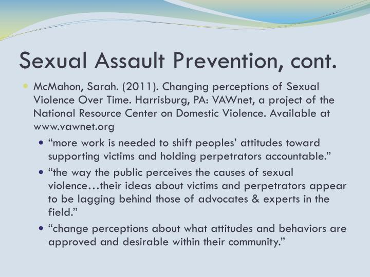 Sexual Assault Prevention, cont.