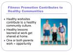 fitness promotion contributes to healthy communities