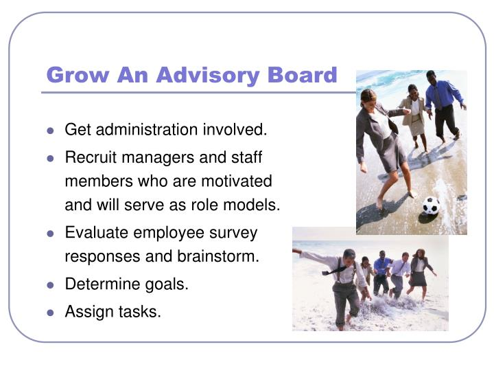 Grow An Advisory Board