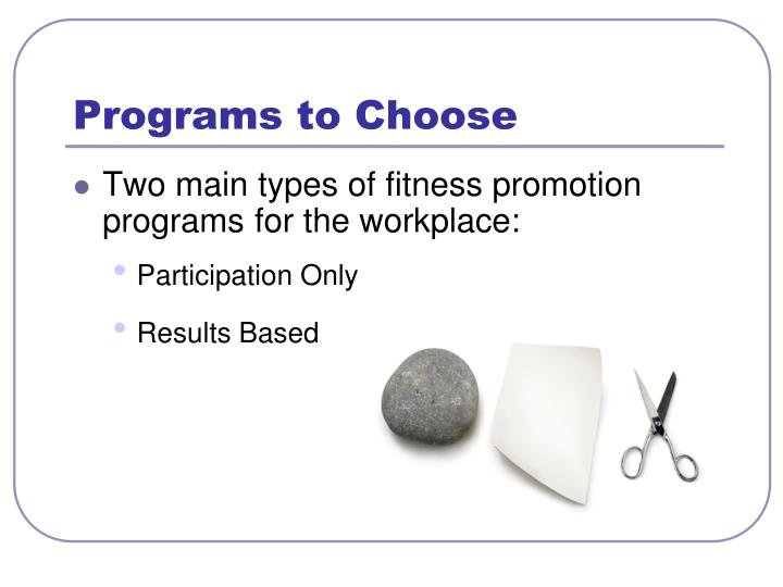 Programs to Choose