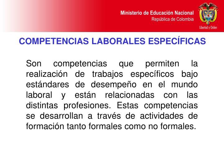COMPETENCIAS LABORALES ESPECÍFICAS