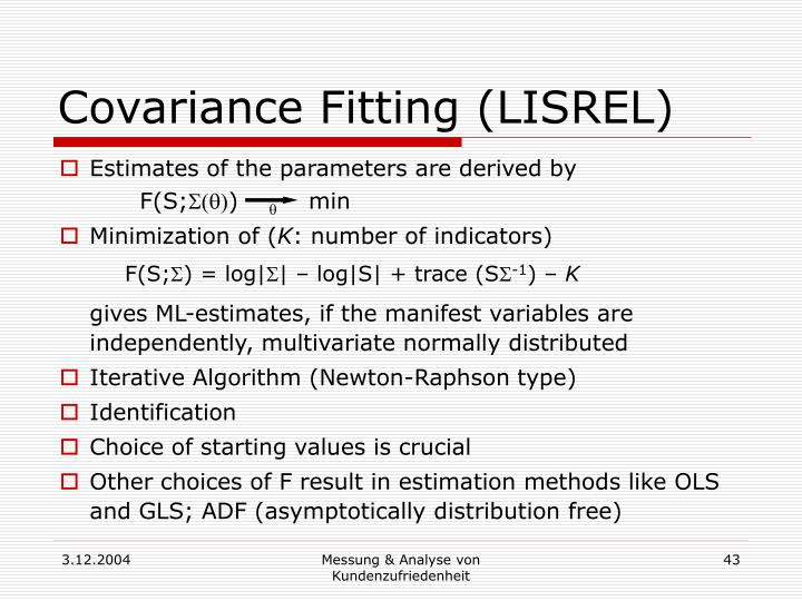 Covariance Fitting (LISREL)