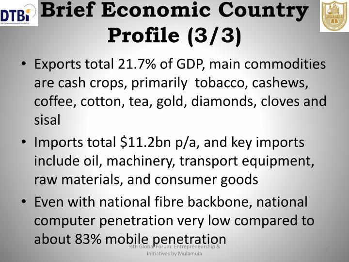 Brief Economic Country Profile (3/3)