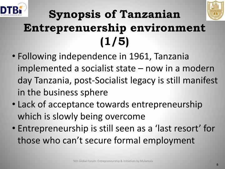 Synopsis of Tanzanian Entreprenuership environment (1/5)