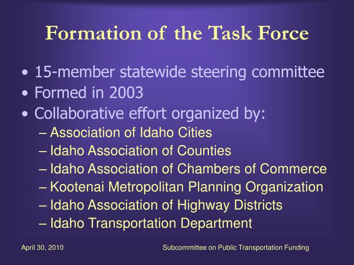 Formation of the task force
