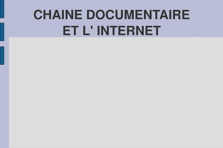 CHAINE DOCUMENTAIRE