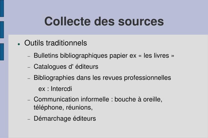 Collecte des sources