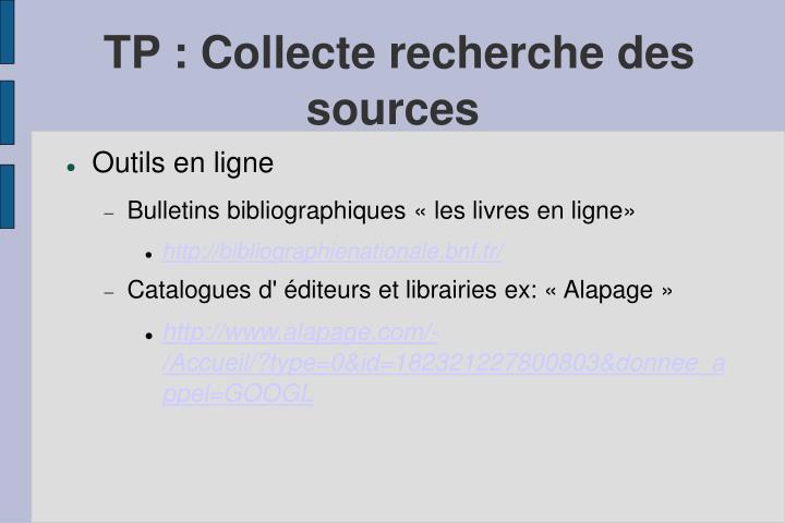 TP : Collecte recherche des sources