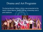 drama and art programs