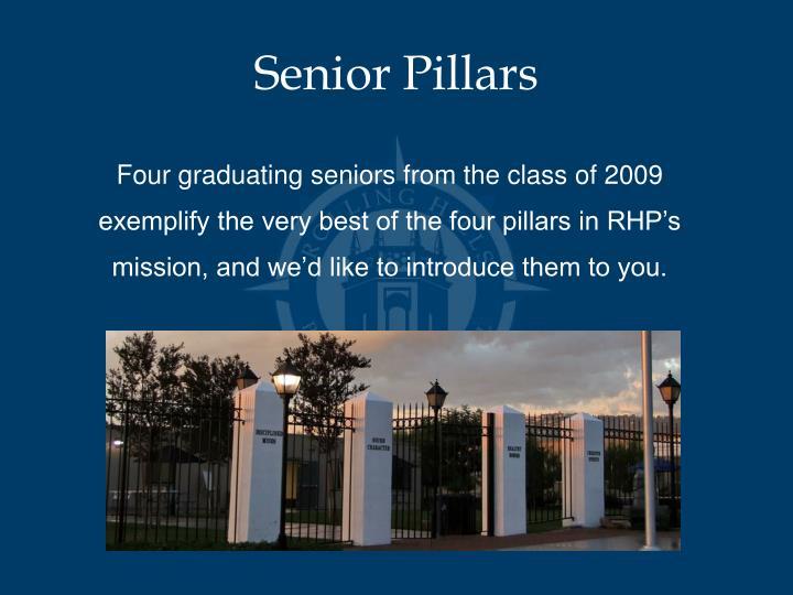 Senior Pillars