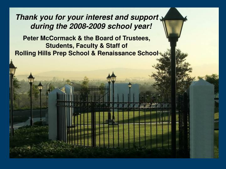 Thank you for your interest and support during the 2008-2009 school year!