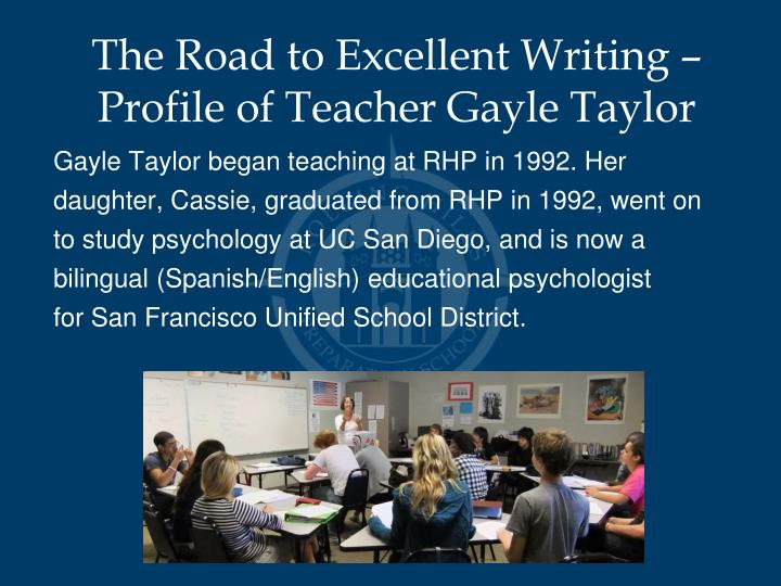 The Road to Excellent Writing – Profile of Teacher Gayle Taylor