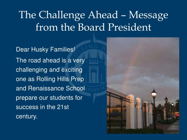 The Challenge Ahead – Message from the Board President