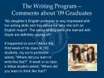 the writing program comments about 09 graduates