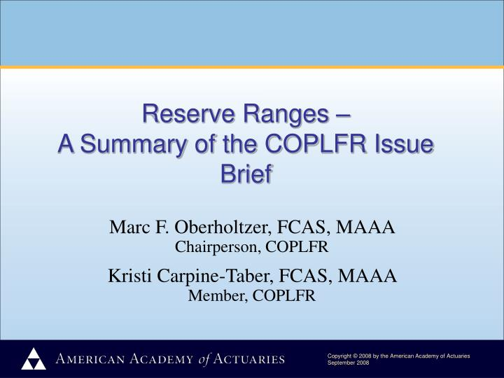 Reserve ranges a summary of the coplfr issue brief