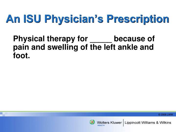 An ISU Physician's Prescription