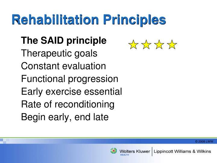 Rehabilitation Principles