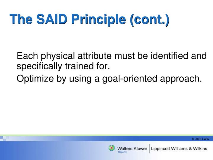 The SAID Principle (cont.)