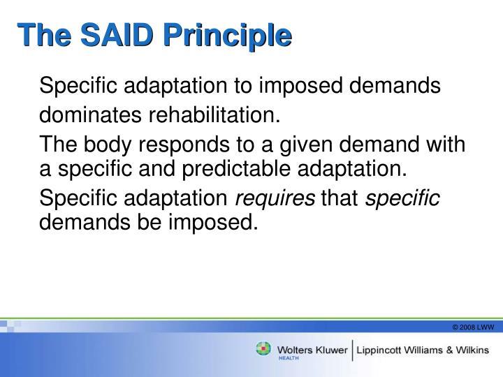 The SAID Principle