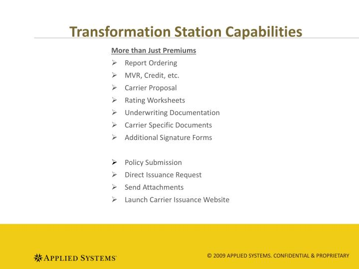 Transformation Station Capabilities